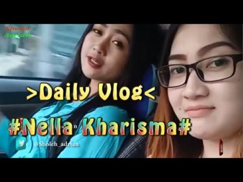 NELLA KHARISMA  # Daily Vlog Nella Lover's