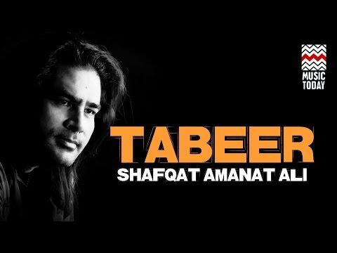 Tabeer | Audio Jukebox | Sufi | Vocal | Shafqat Amanat Ali