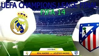 Simulation Real Madrid - Atletico Madrid Final 24.05