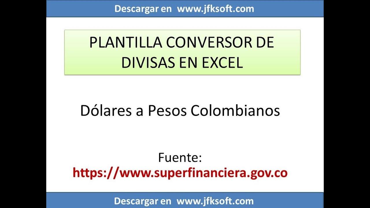 Plantilla De Excel Que Convierte Dolares A Pesos Sin Macros