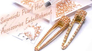 How to embellish using Swarovski Flatback Pearls - Hair Accessories