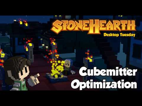 Stonehearth Desktop Tuesday: Cubemitter Optimizations
