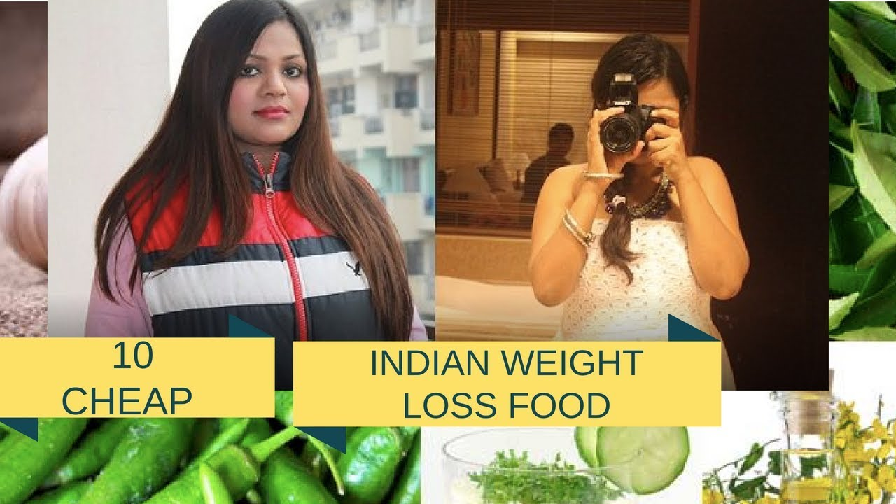 10 WEIGHT LOSS FOOD AVAILABLE IN EVERY INDIAN KITCHEN