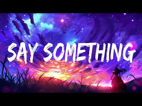 Justin Timberlake - Say Something ft. Chris Stapleton (Lyrics/Lyrics Video)