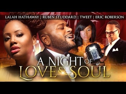 A Night of Love and Soul w/ Lalah Hathaway, Ruben Studdard, Tweet and Eric Roberson