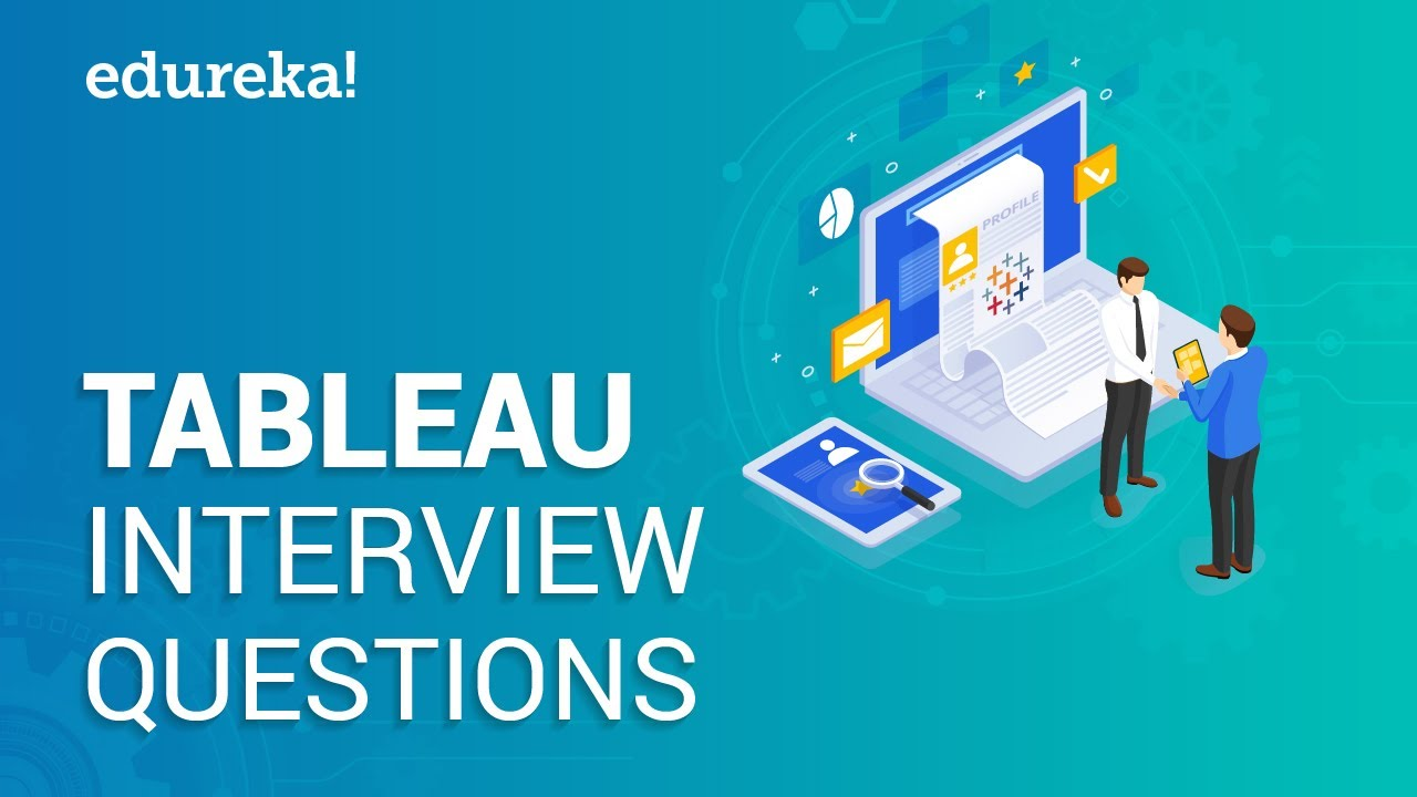 Top 50 Tableau Interview Questions And Answers For 2019