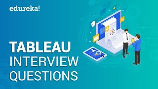 Tableau Interview Questions & Answers | Tableau Career Path | Tableau Jobs | Edureka