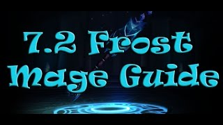 7.2 Frost Mage Guide PvE