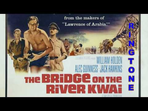 RINGTONE The River Kwai March