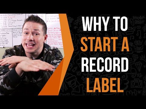 Why Start A Record Label? Here Are 4 Great Reasons