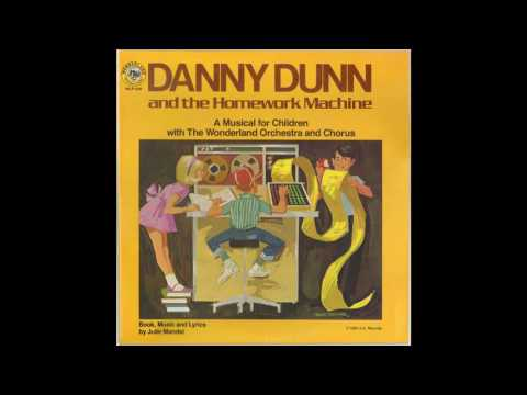 Danny Dunn and the Homework Machine (Side 1)