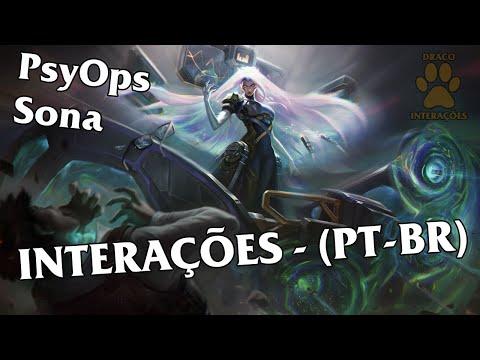 Sona PsyOps Interações - Dublado (PT-BR) | LOL