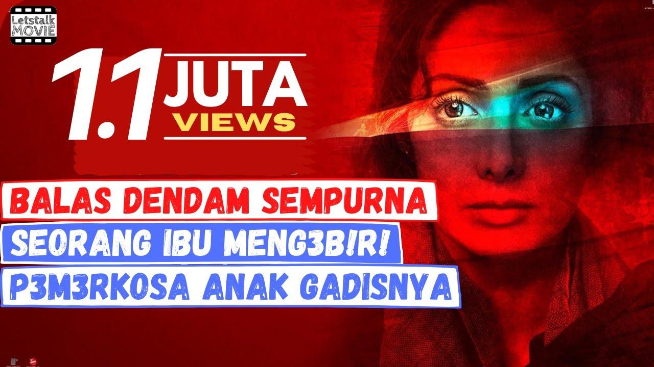 Download Sang IBU Membunuh Pem3rk*s4 Anaknya Dengan Buah Apel | Alur Cerita Film MOM #Letstalkmovie