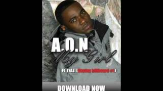 AON - My Girl (feat. Iyaz) (New 2010)+download link