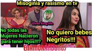 Racismo y misoginia en tv Enamorandonos el programa favorito y popotitos es la mala por batear?