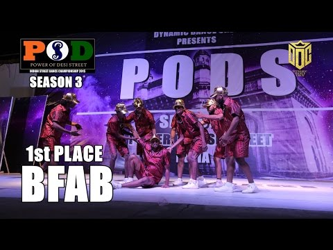 1st Place - B.FAB - PODS Season 3 - 2017 ( India )