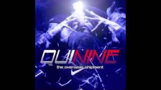 Nine - Quinine