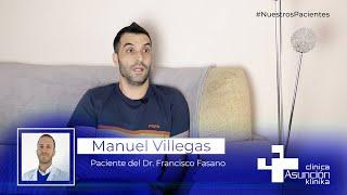 """Manuel Villegas: """"He superado un tumor en la columna sin secuelas gracias al Dr. Francisco Fasano"""""""