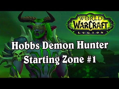 Legion Alpha Hobbs 1st Look Part 1 ~ World of Warcraft