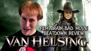 Bad Movie Beatdown: Van Helsing (REVIEW)