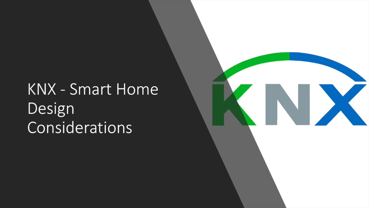 Knx Smart Home Design Considerations Youtube