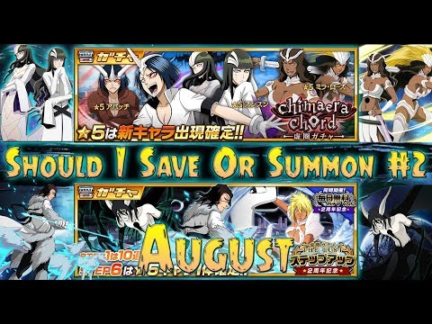 Bleach Brave Souls (Global) - Should I Save Or Summons #2 (August) Tres Bestias & The New Espadas
