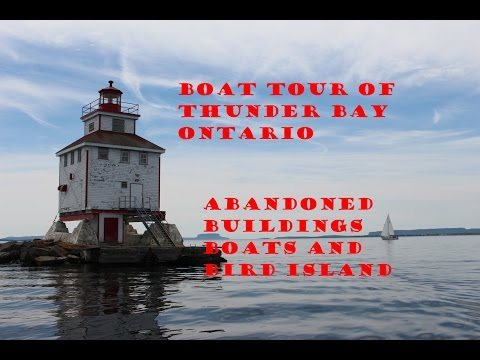 Boat Tour of Thunder Bay Ontario Abandoned Buildings Boats and Bird Island