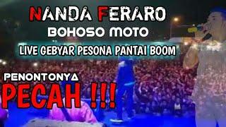 NANDA FERARO - BOHOSO MOTO PENONTONNYA PECAH ABIS HaeHae (LIVE PANTAI BOOM) #BohosoMoto #Song #Baper