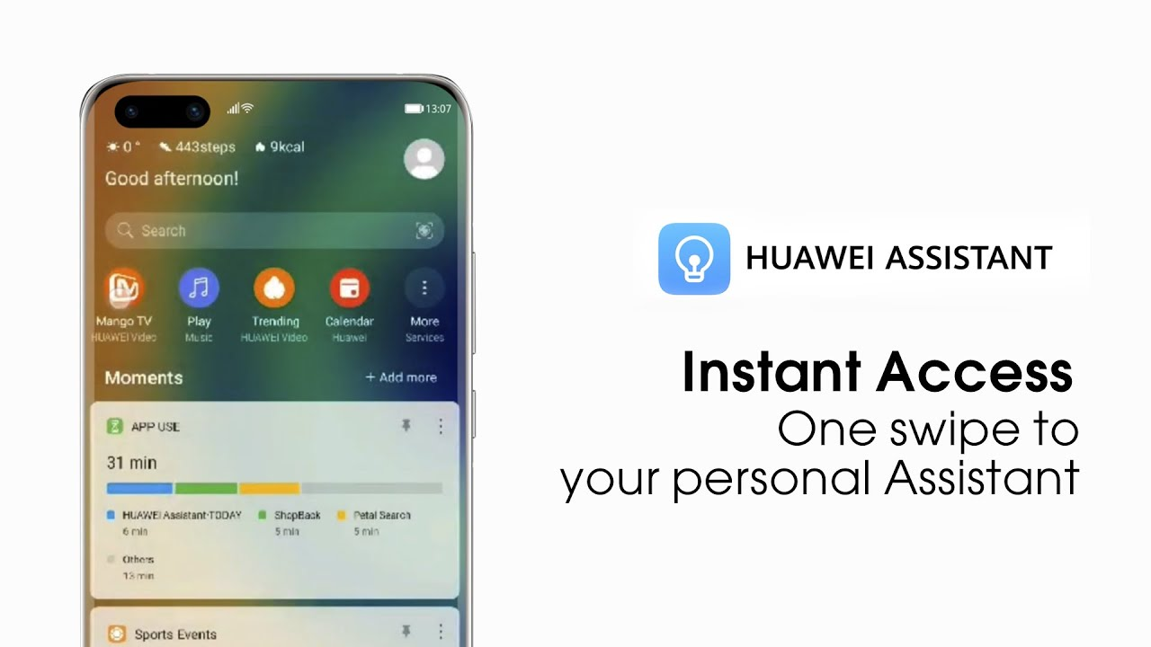 HUAWEI Assistant - Instant Access