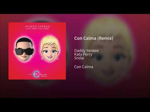 CON CALMA (REMIX) - DADDY YANKEE FT KATY PERRY,SNOW