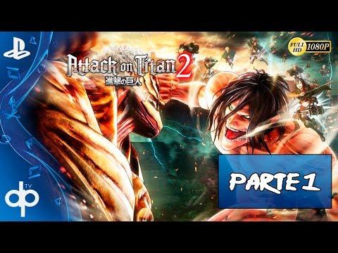 ATTACK ON TITAN 2 - Season 2 (A.O.T 2) Parte 1 Gameplay Español PS4    Walkthrough 1080p