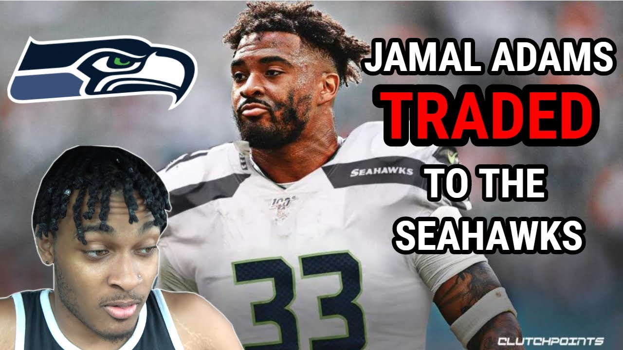 Social Media Reacts To Seahawks Trading For Jamal Adams