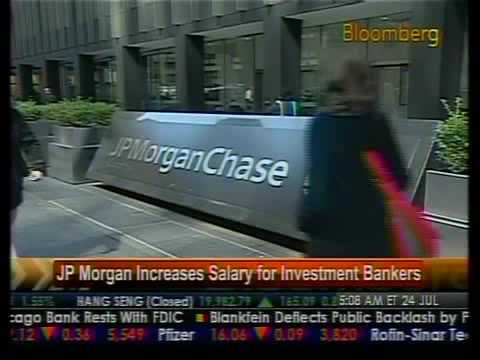 JP Morgan Increases Salary For Investment Bankers - Bloomberg