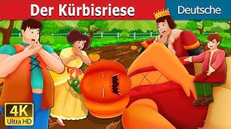 Der Kürbisriese | The Pumpkin Giant Story | Deutsche Märchen
