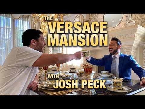 VERSACE MANSION W/ JOSH PECK | JOSH ALTMAN | REAL ESTATE | EPISODE #39