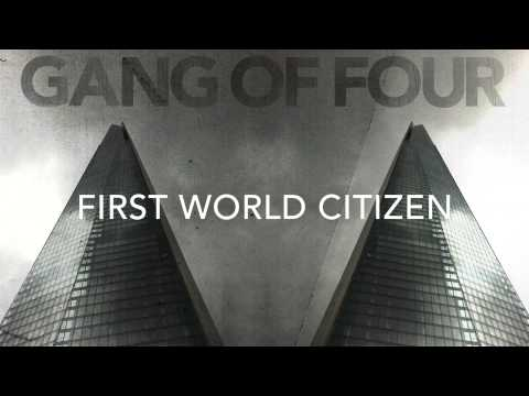 Gang Of Four - First World Citizen (preview)