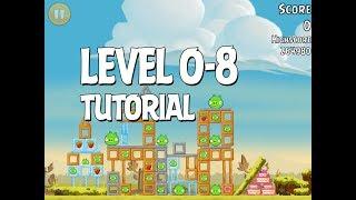 Angry Birds Tutorial Level 0-8 Walkthrough 3 Star
