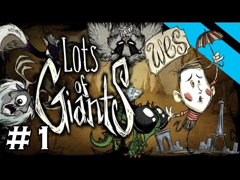 Lots of Giants - Don't Starve Challenge Series - Part 1 - [S8] (Wes)