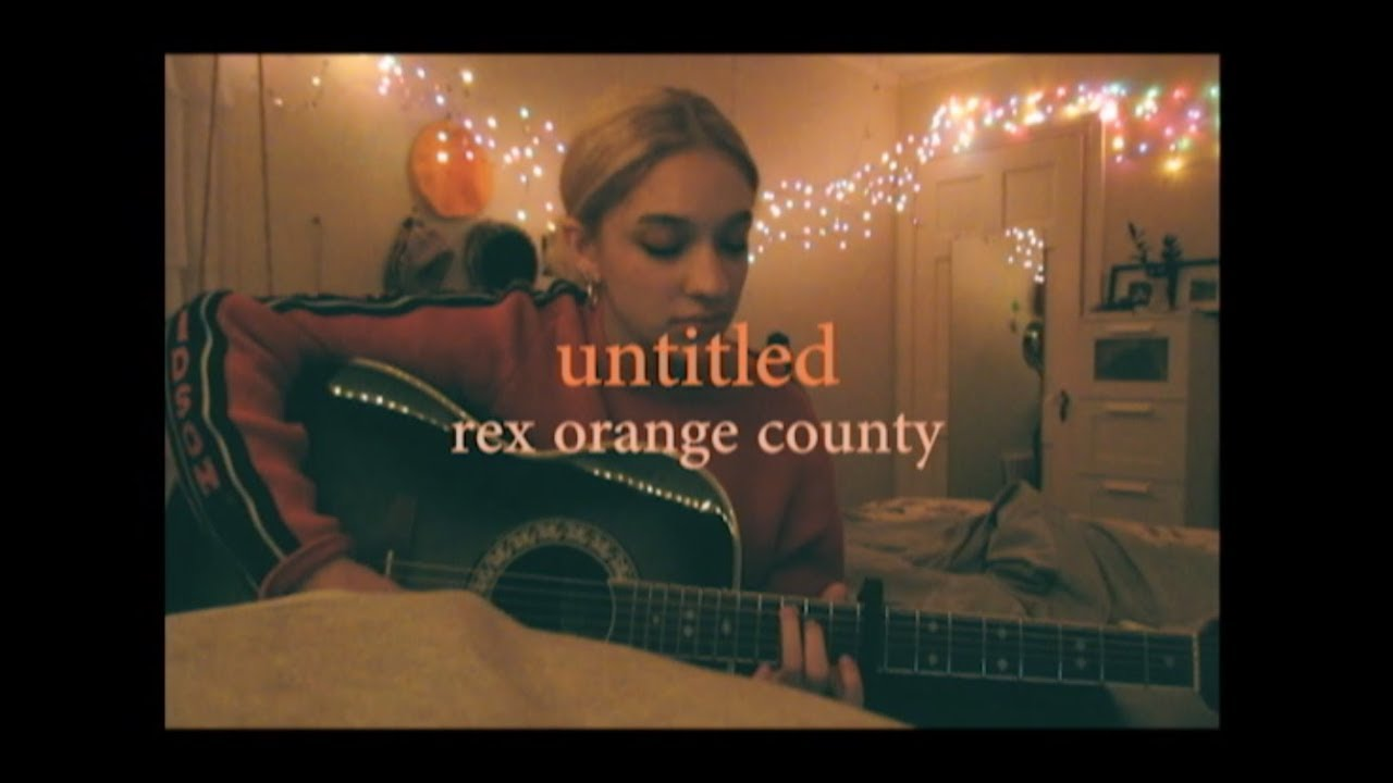 Untitled by Rex Orange County (Cover) by Sara King Chords