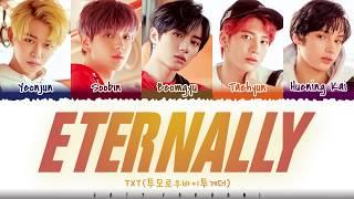 Download lagu TXT - 'ETERNALLY'  Lyrics [Color Coded_Han_Rom_Eng]