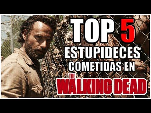 Top 5: Estupideces Cometidas En The Walking Dead ᴴᴰ