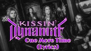 Kissin Dynamite - one more time lyrics