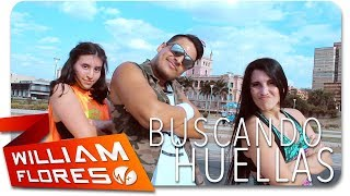 William Flores - Major Lazer - Buscando Huellas (feat. J Balvin & Sean Paul)