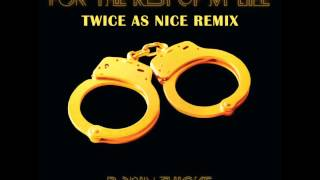 Robin Thicke - 4 The Rest Of My Life (Twice As Nice Remix)