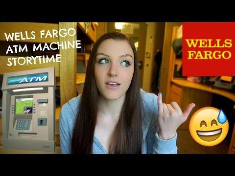 WELLS FARGO ATM MACHINE | STORYTIME