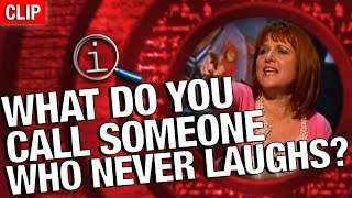 qi what do you call someone who doesnt laugh?