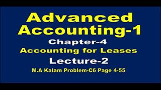 Advanced Accounting-1// Accounting for Leases// Advanced Accounting-1 Chapter-4 //Lecture-2