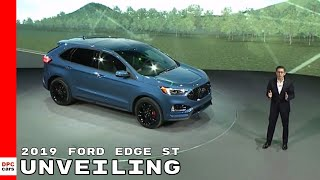 2019 Ford Edge ST Unveiling