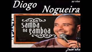 Diogo Nogueira Completo ao vivo - samba na gamboa - Jamiel Silva