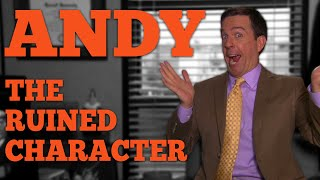 Andy Bernard: The Ruined Character -- Feat: Mulverine Films